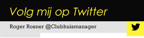 Volg mij op Twitter - @Clubhuismanager
